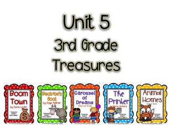 Treasures 3rd Grade - Unit 5 Bundle (All 5 Weeks Included!)