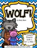 Treasures 3rd Grade - Wolf! - Unit 2, Week 2