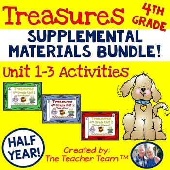 Treasures Reading 4th Grade | Treasures Reading Grade 4 | Unit 1 - 3 Bundle