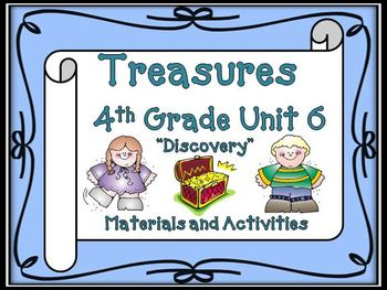 Treasures 4th Grade Unit 6 Bundle