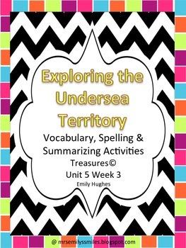 Treasures 4th Grade Unit 5 Lesson 3 Exploring the Undersea Territory.
