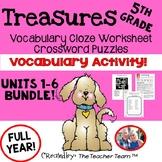 Treasures 5th Grade Units 1 - 6 Cloze Worksheets and Crossword Puzzles Bundle