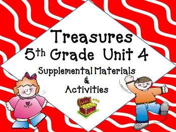 Treasures 5th Grade Unit 4 Supplemental Materials Bundle