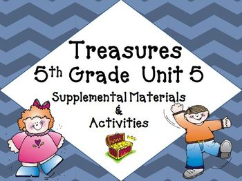 Treasures 5th Grade Unit 5 Supplemental Resources