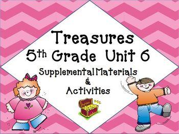 Treasures 5th Grade Unit 6  Supplemental Resources