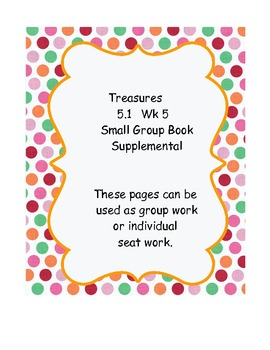 Treasures 5th grade, Unit 1, Week 5  Small Group Book Activities - 3 books