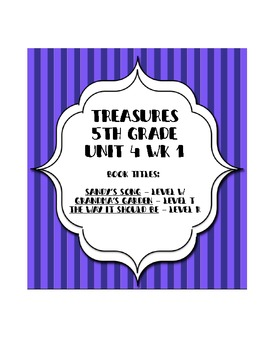 Treasures 5th grade, Unit 4, Week 1 - Small Group Book Activities - 3 books