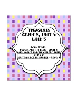 Treasures 5th grade, Unit 4, Week 5 - Small Group Book Activities - 3 books