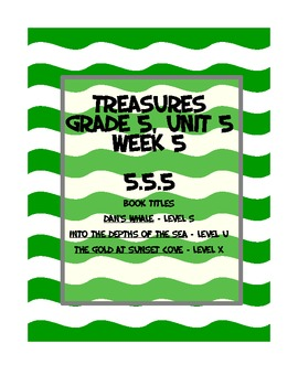 Treasures 5th grade, Unit 5, Week 5 - Small Group Book Activities - 3 books