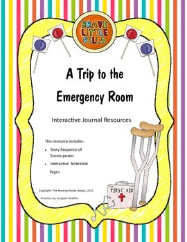 Treasures - A Trip to the Emergency Room (Interactive Journal and Posters)