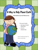 Treasures - A  Way to Help Planet Earth (Interactive Journal and Posters)