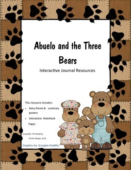 Treasures - Abuelo and the Three Bears (Interactive Journal and Posters)