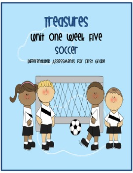 Treasures Common Core Based Assessment: Soccer