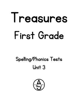 Treasures - First Grade: Spelling/Phonics Tests Unit 3