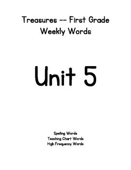 Treasures First Grade Weekly Words - Unit 5