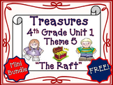 "Treasures 4th Grade Unit 1 ""The Raft"" Supplemental Resources"