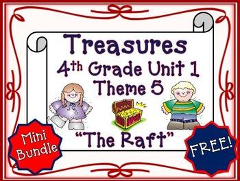 "Treasures Fourth Grade Unit 1 ""The Raft"""