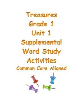 Treasures Grade 1 Unit 1 Word Study Activities Common Core Aligned