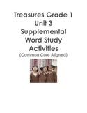 Treasures Grade 1 Unit 3 Supplemental Word Study Activities Common Core Aligned