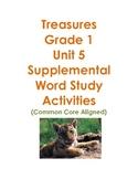 Treasures Grade 1 Unit 5 Supplemental Word Study Activities Common Core Aligned