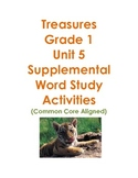Treasures Grade 1 Unit 5 Supplemental Word Study Activitie