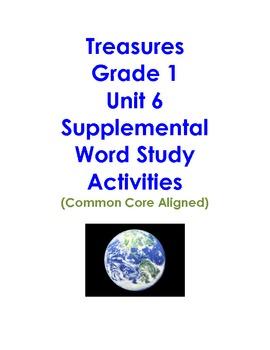 Treasures Grade 1 Unit 6 Supplemental Word Study Activities Common Core Aligned