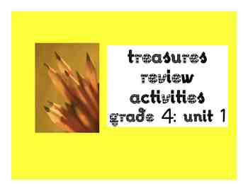 'Treasures' Grade 4 Review Activities and Vocabulary Cards: Unit 1