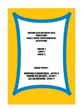 Treasures Grade 5, Unit 2, Week 4 supplemental activities - 3 books