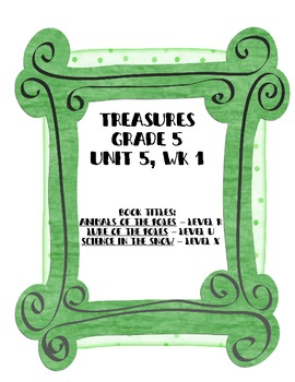 Treasures Grade 5, Unit 5 small group activities for 5 weeks of unit-15 books