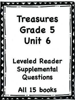 Treasures Grade 5, Unit 6 small group activities for 5 weeks of unit-15 books