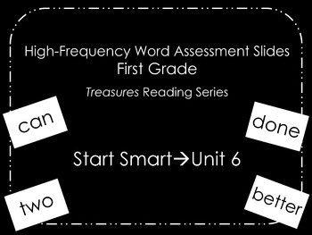 Treasures HF Words Assessment Slides with Recording Sheet--First Grade