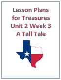 Treasures Lesson Plans for Unit 2 Week 3- A Tall Tale