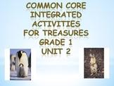 Treasures MMH Grade 1 Unit 2 Common Core Integrated Activities