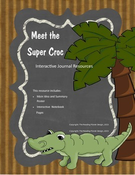 Treasures - Meet the Super Croc (Interactive Journal and Posters)