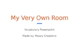 """Treasures """"My Very Own Room"""" Vocabulary Powerpoint - 3rd Grade"""