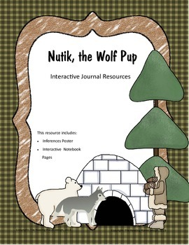 Treasures - Nutik, the Wolf Pup (Interactive Journal and Posters)