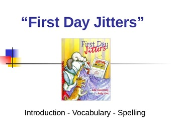 "Treasures Reading - ""First Day Jitters"" -  Vocabulary and Spelling"