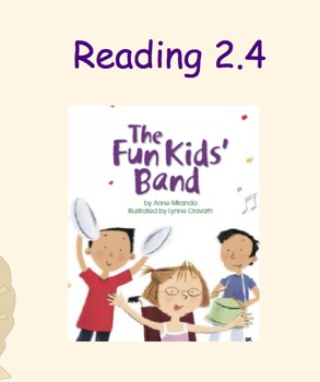 Treasures Reading Notebook The Fun Kids' Band 2.5