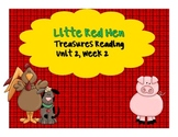 Treasures Reading Resources Unit 2, Week 2 (Little Red Hen)