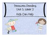 Treasures Reading Resources Unit 3, Week 2 (Kids Can Help)