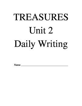 Treasures Reading Series Third Grade Writing Prompt Packet - Unit 2