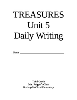 Treasures Reading Series Third Grade Writing Prompt Packet -Unit 5