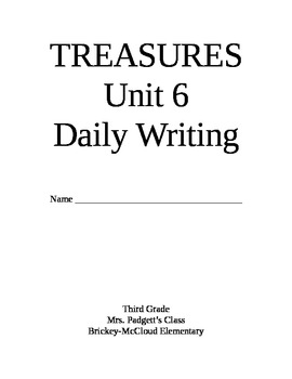 Treasures Reading Series Third Grade Writing Prompt Packet -Unit 6