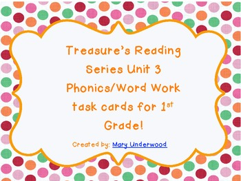 Treasures Reading Series Unit 3 Word Work Task Cards for 1st Grade