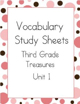 Treasures Reading Unit 1: Vocabulary Study Sheets- 3rd Grade