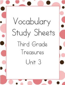 Treasures Reading Unit 3: Vocabulary Study Sheets- 3rd Grade