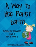 Treasures Resources 2007-A Way to Help Planet Earth-Grade 2 Unit 4 Week 3
