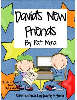 Treasures Resources 2007-David's New Friends-Grade 2, Unit 1, Week 1
