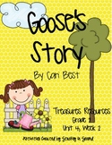 Treasures Resources 2007-Goose's Story-Grade 2, Unit 4, Week 2