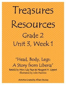 Treasures Resources-Head Body Legs Grade 2 Unit 3 Week 1 2007 Edition